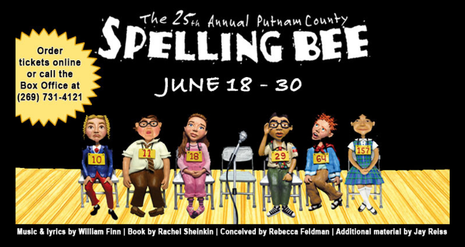 The 25th Annual Putnam County Spelling Bee June 18 - 30