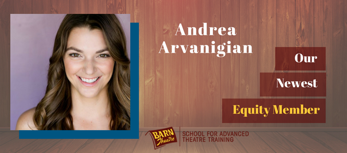 Andrea Arvanigian is the latest Apprentice Actor to earn her Equity Membership!