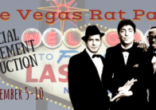 The VEGAS RAT PACK – On Stage September 5 – 10, 2017