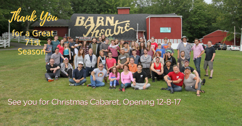 2017 Barn Theatre Season Thank You & Looking Forward to ...